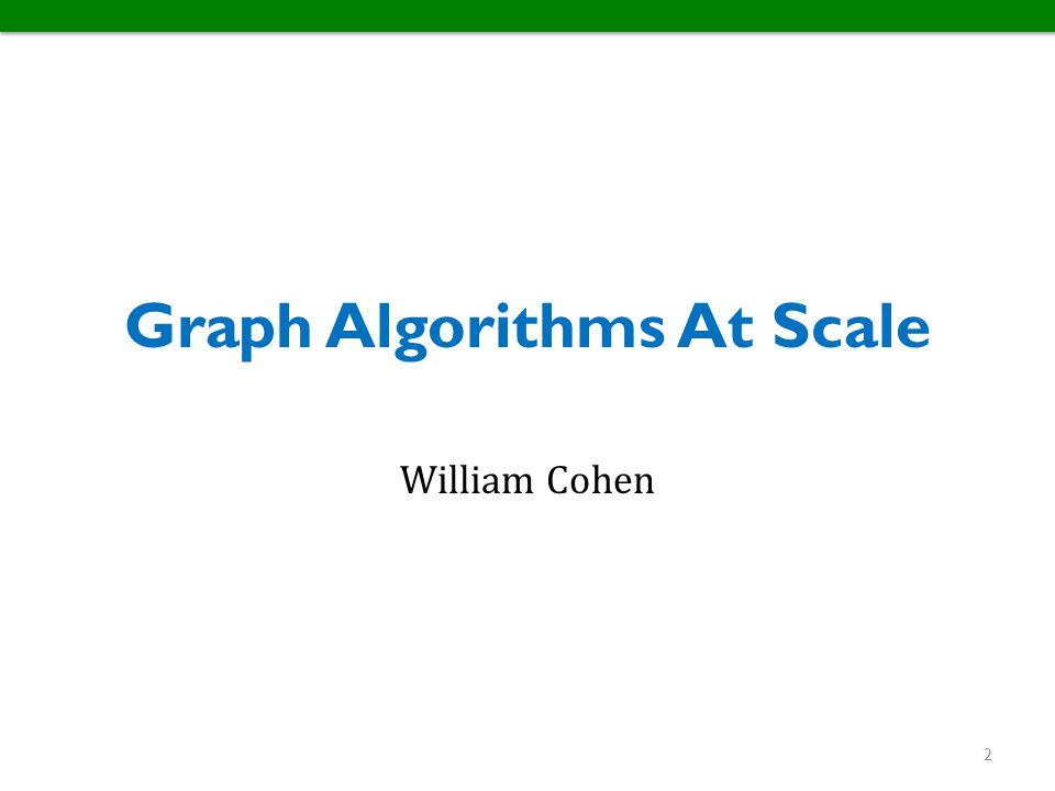 Graph Algorithms At Scale