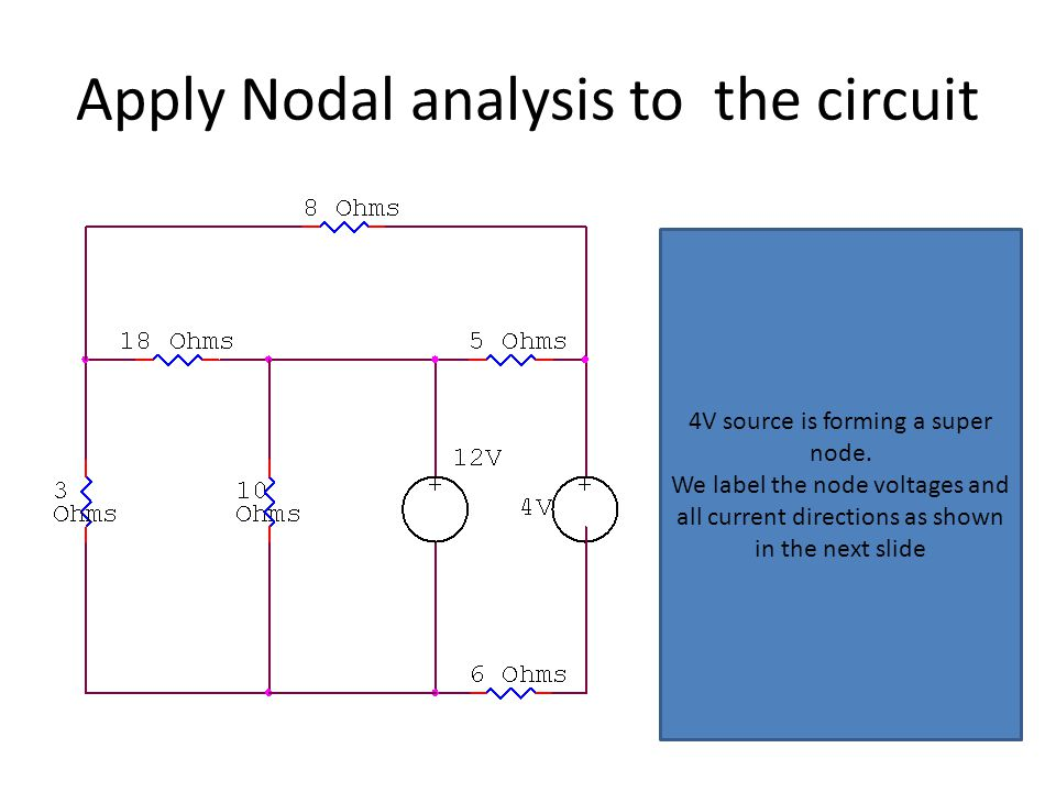 Apply Nodal analysis to the circuit