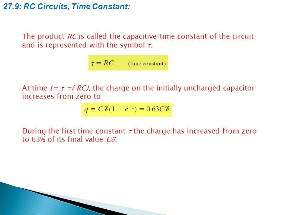27.9: RC Circuits, Time Constant: