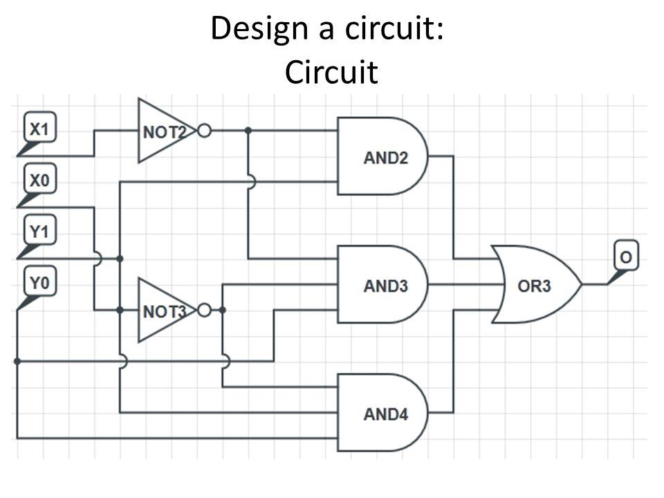 Design a circuit: Circuit