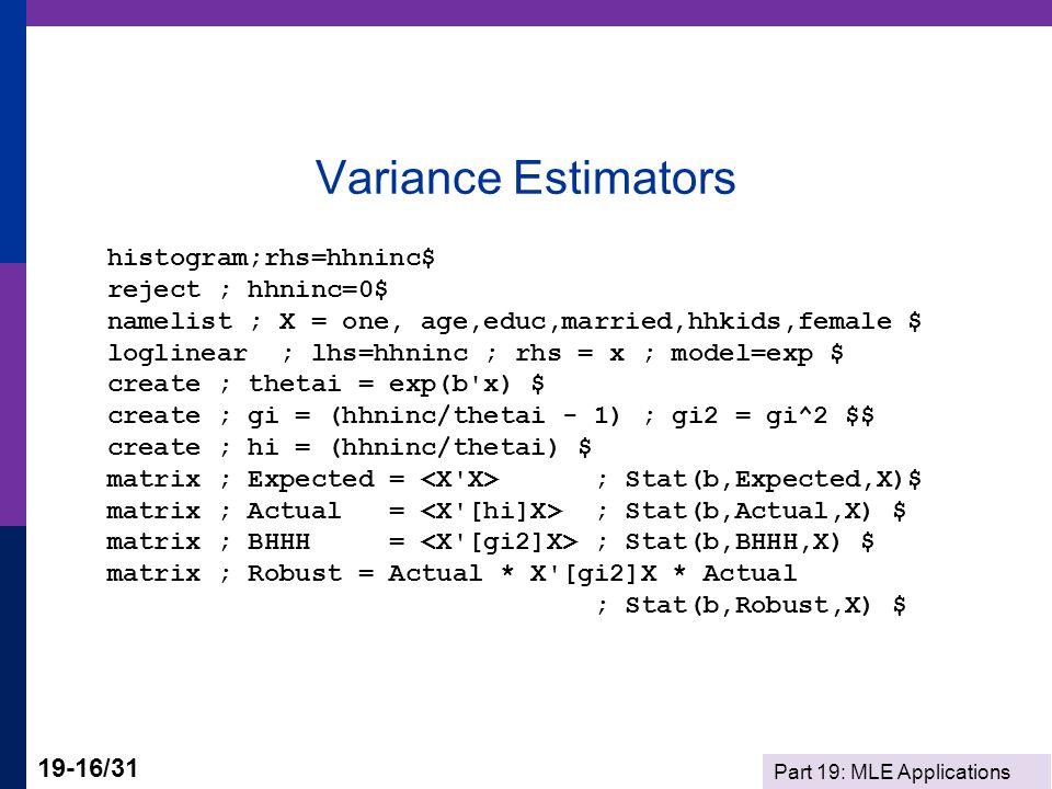 Variance Estimators histogram;rhs=hhninc$ reject ; hhninc=0$