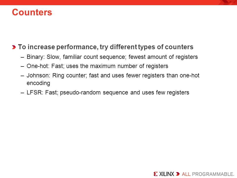 Counters To increase performance, try different types of counters