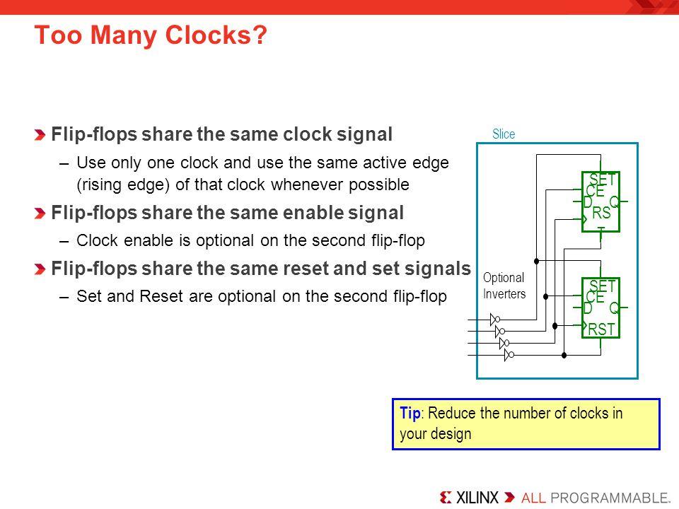 Too Many Clocks Flip-flops share the same clock signal