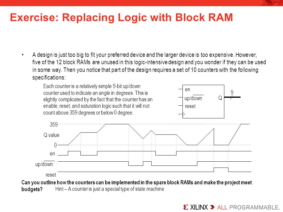 Exercise: Replacing Logic with Block RAM