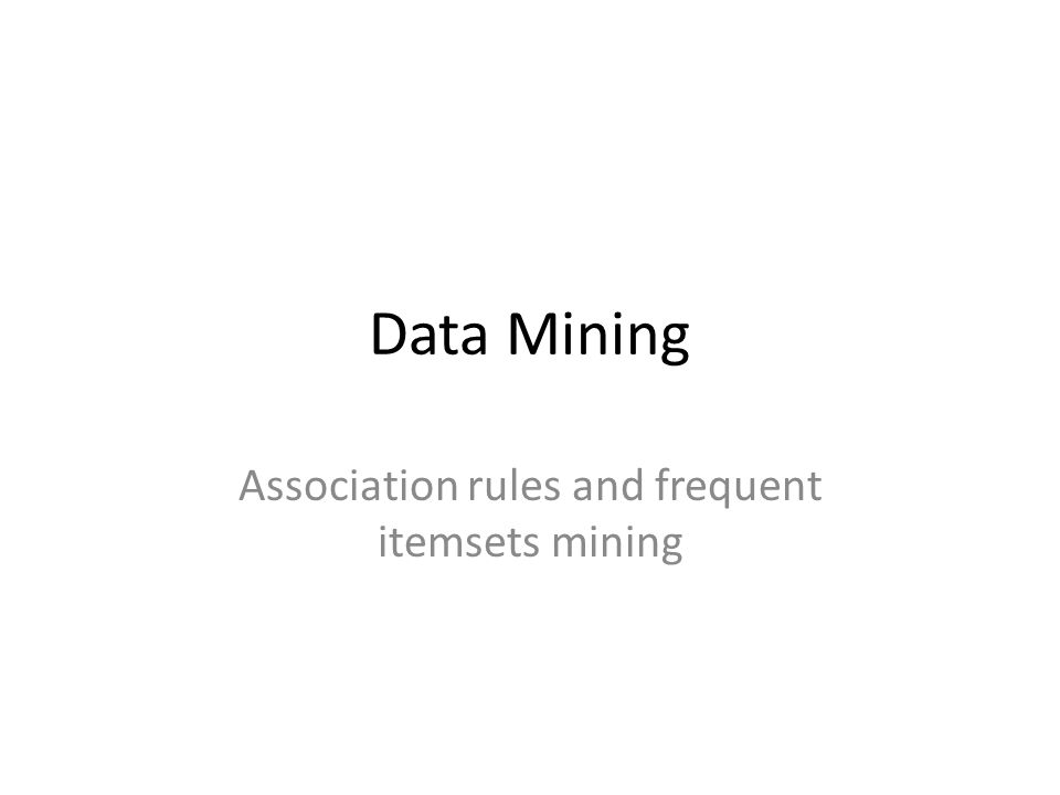 Association rules and frequent itemsets mining