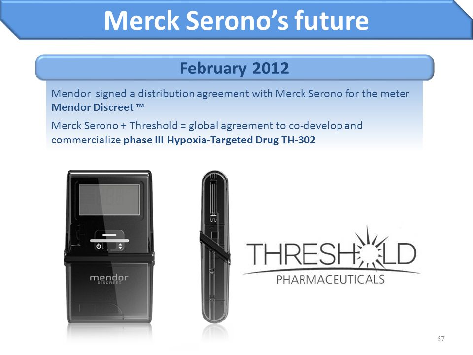 Merck Serono's future February 2012