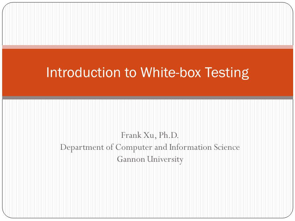 Introduction to White-box Testing