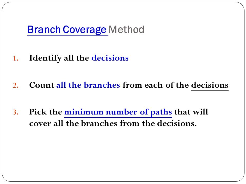 Branch Coverage Method