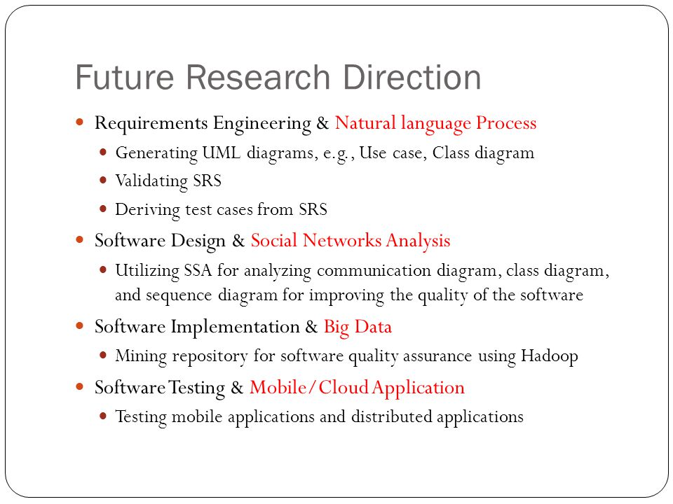 Future Research Direction