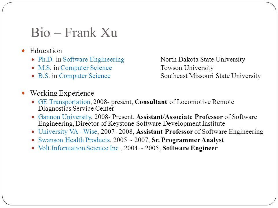 Bio – Frank Xu Education Working Experience