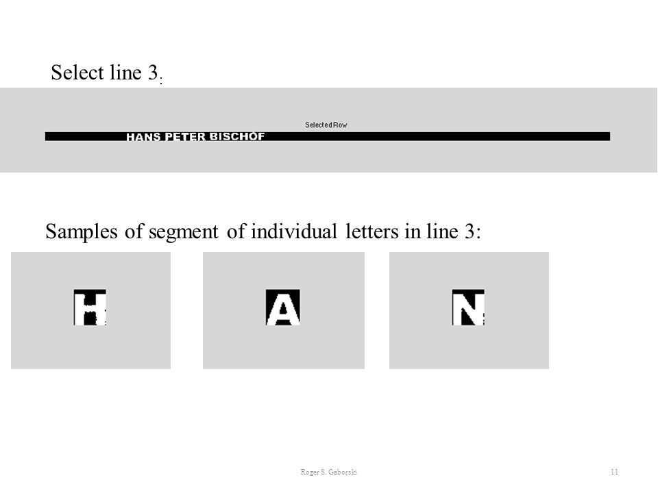 Samples of segment of individual letters in line 3: