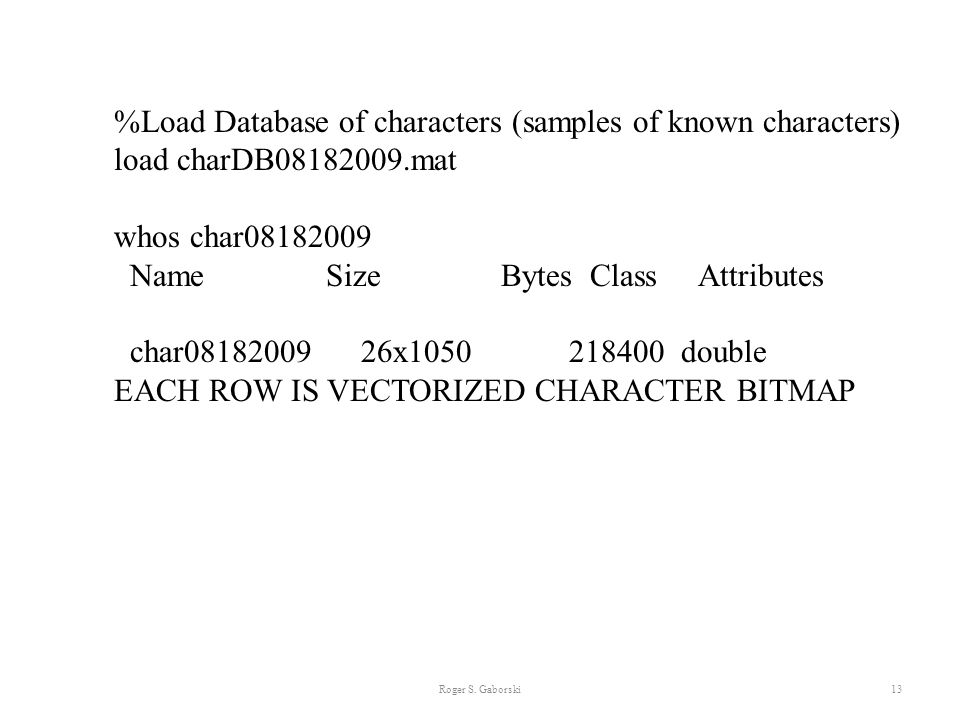 %Load Database of characters (samples of known characters)