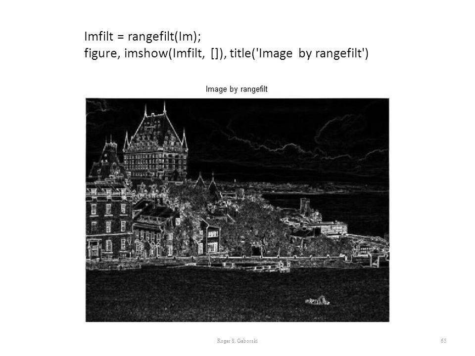 Imfilt = rangefilt(Im);