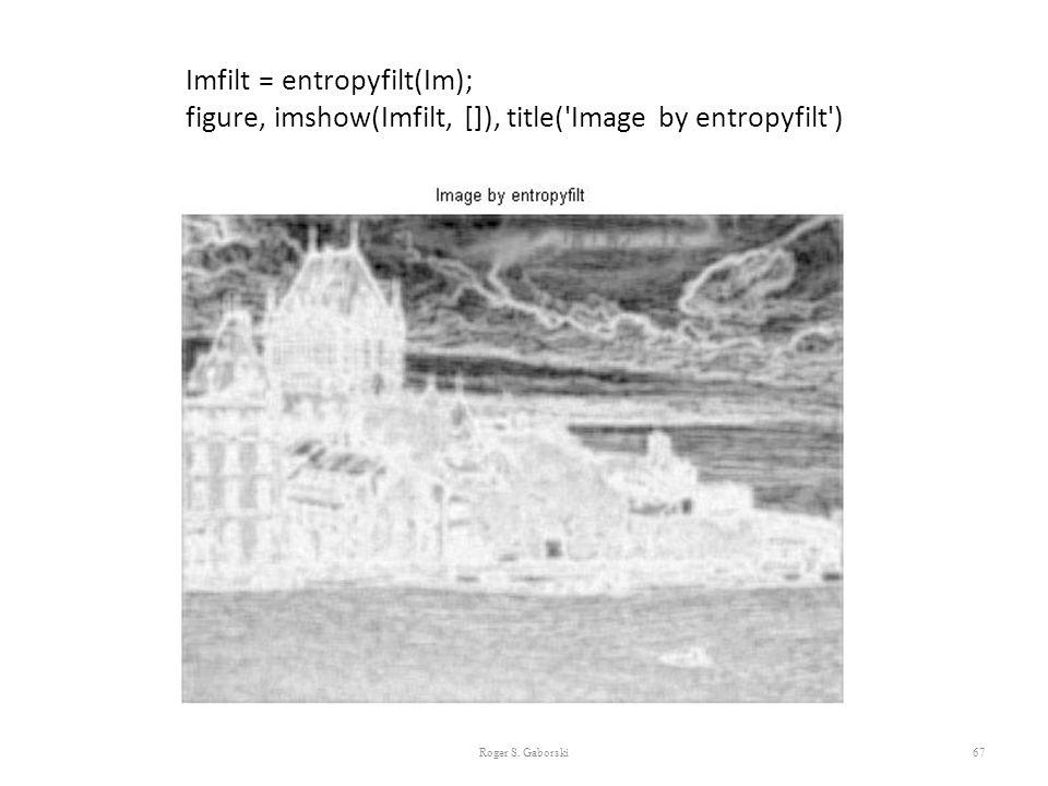 Imfilt = entropyfilt(Im);