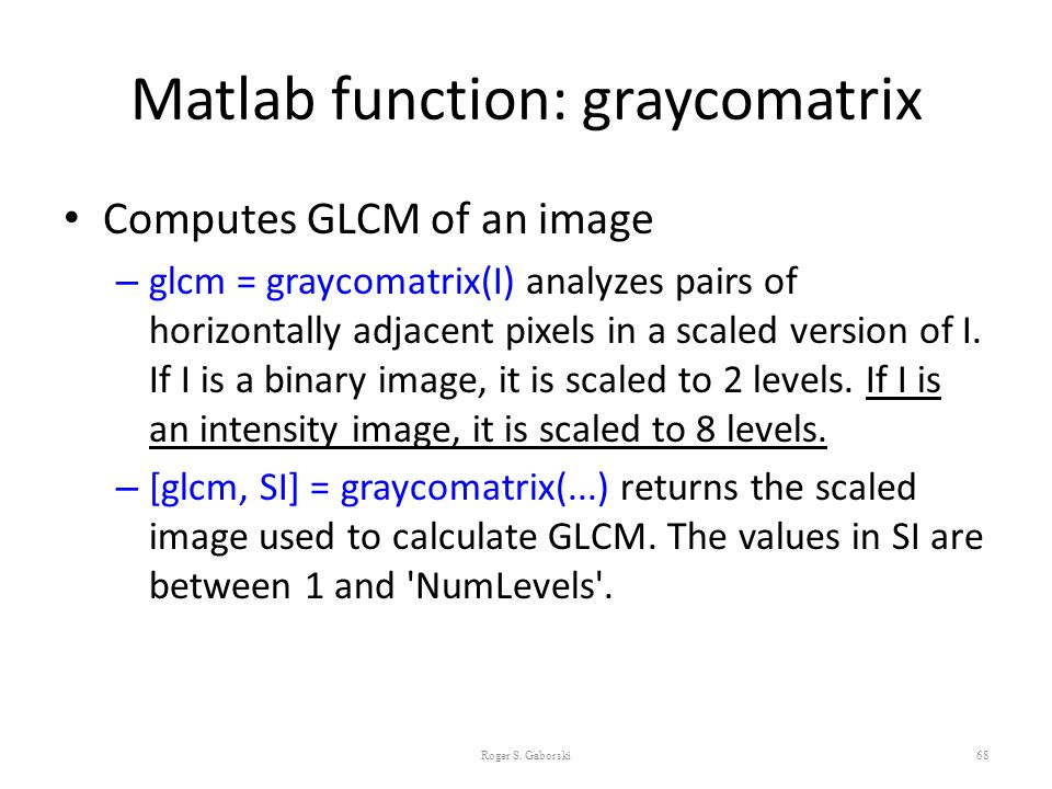 Matlab function: graycomatrix