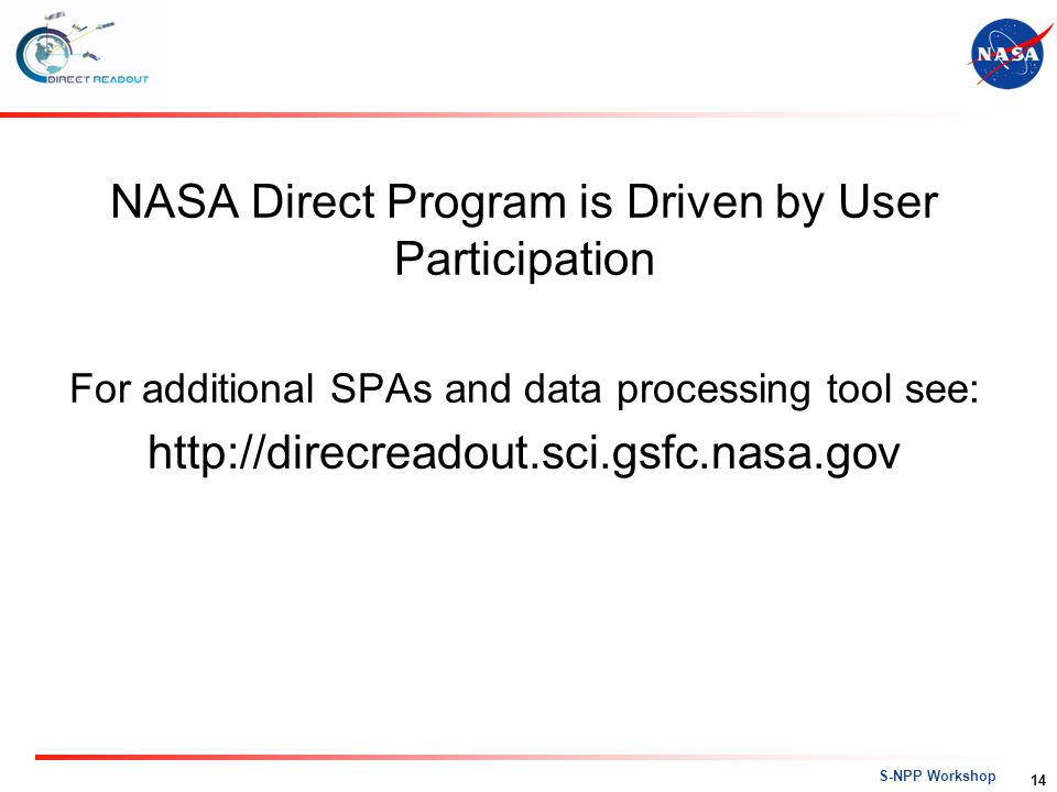 NASA Direct Program is Driven by User Participation