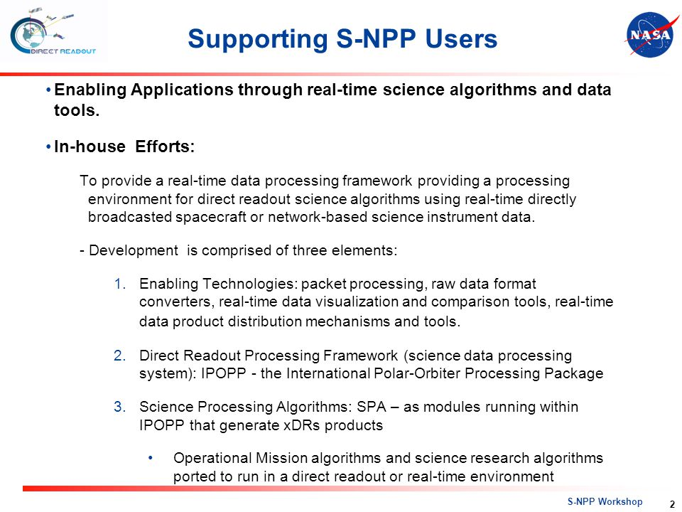 Supporting S-NPP Users