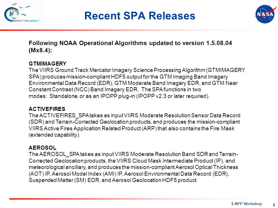 Recent SPA Releases Following NOAA Operational Algorithms updated to version 1.5.08.04 (Mx8.4): GTMIMAGERY.
