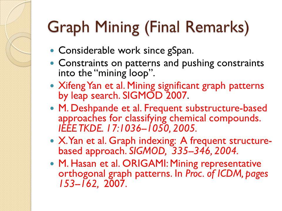 Graph Mining (Final Remarks)