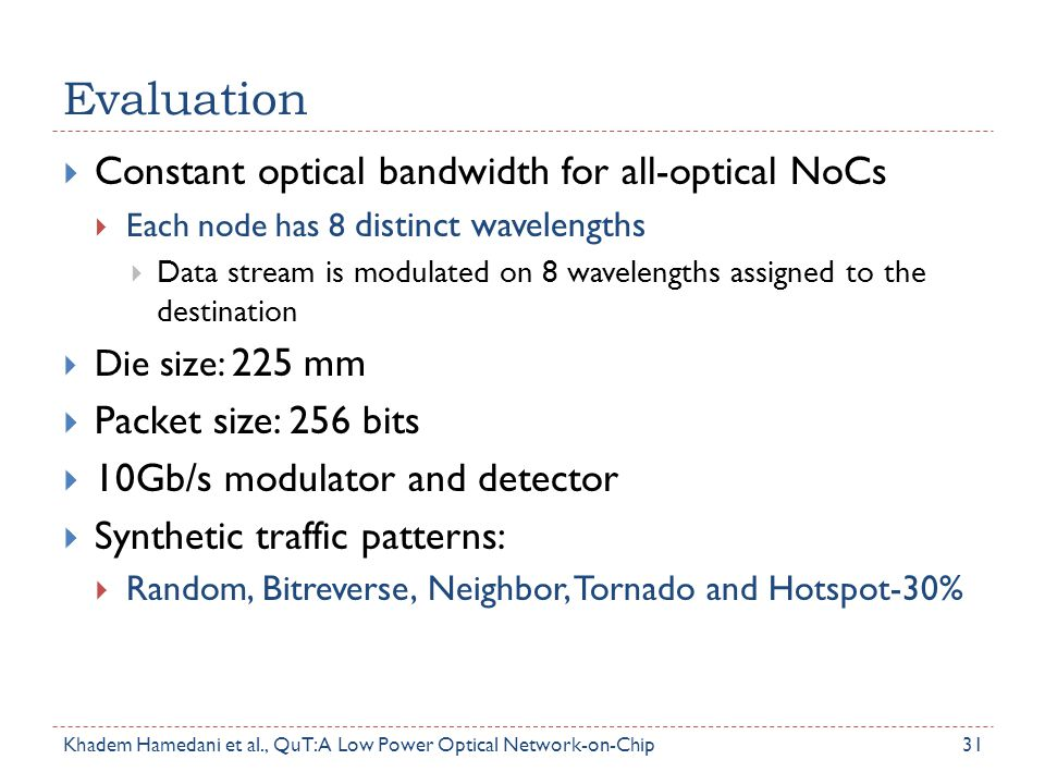 Evaluation Constant optical bandwidth for all-optical NoCs