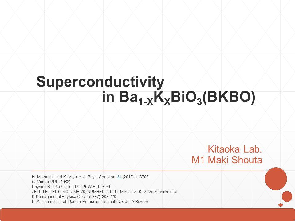 Superconductivity in Ba1-XKXBiO3(BKBO)