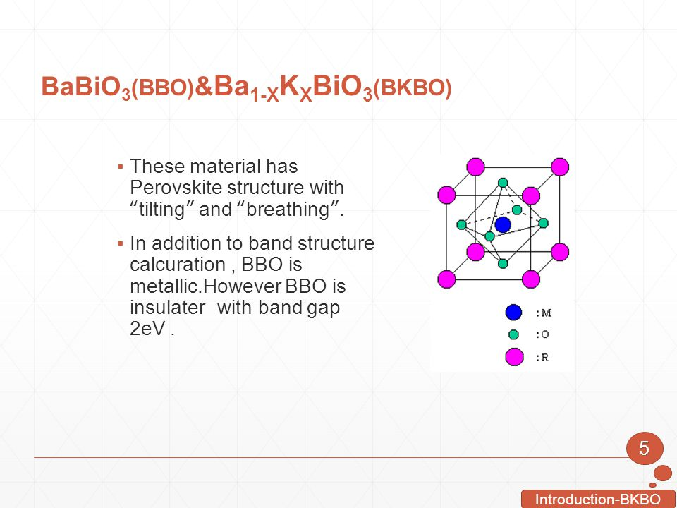 BaBiO3(BBO)&Ba1-XKXBiO3(BKBO)