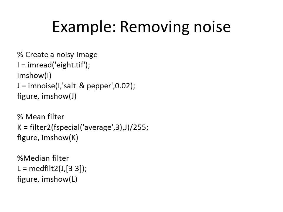 Example: Removing noise