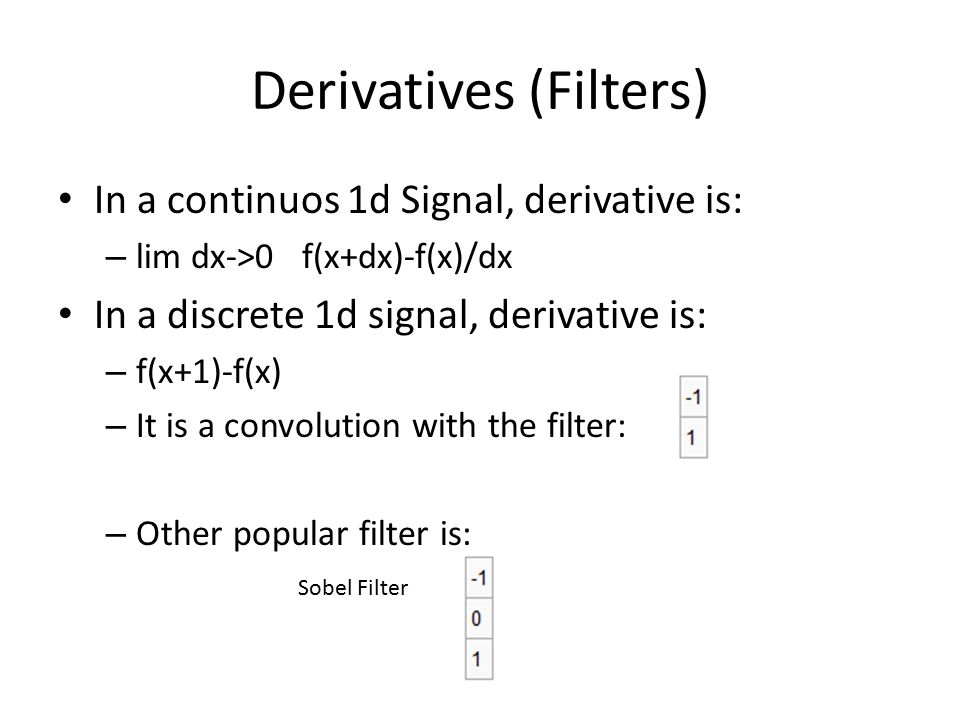 Derivatives (Filters)
