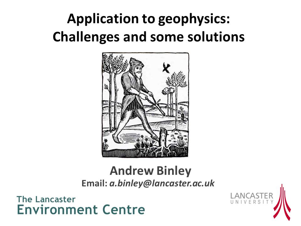 Application to geophysics: Challenges and some solutions