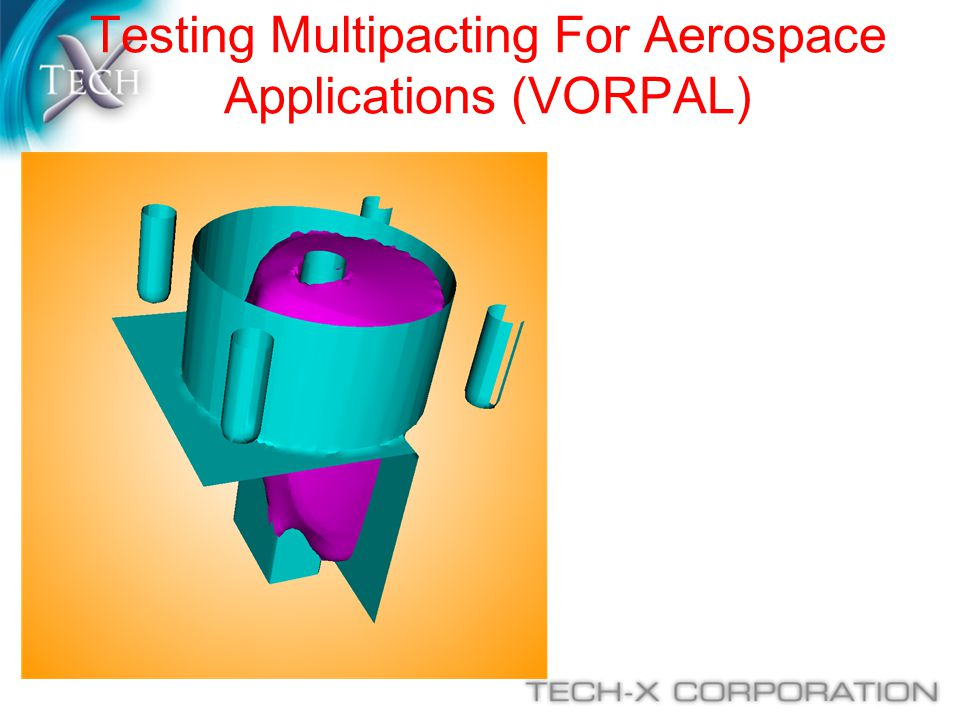 Testing Multipacting For Aerospace Applications (VORPAL)