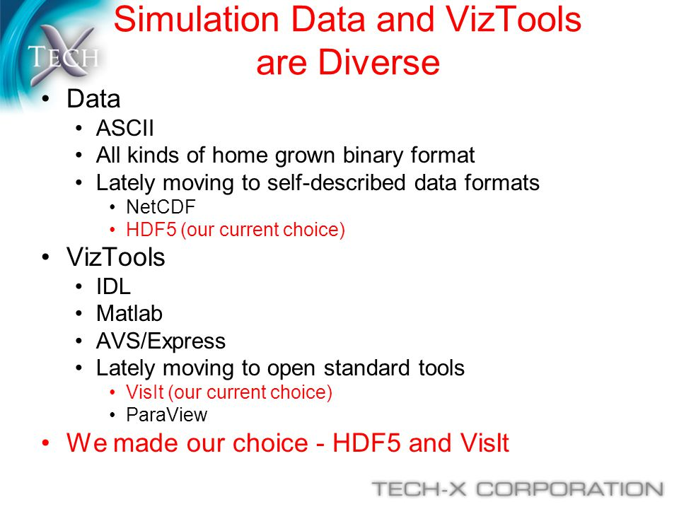 Simulation Data and VizTools are Diverse