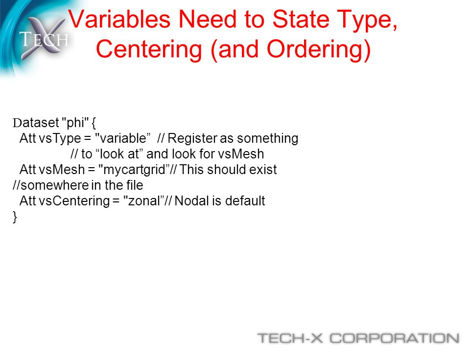 Variables Need to State Type, Centering (and Ordering)