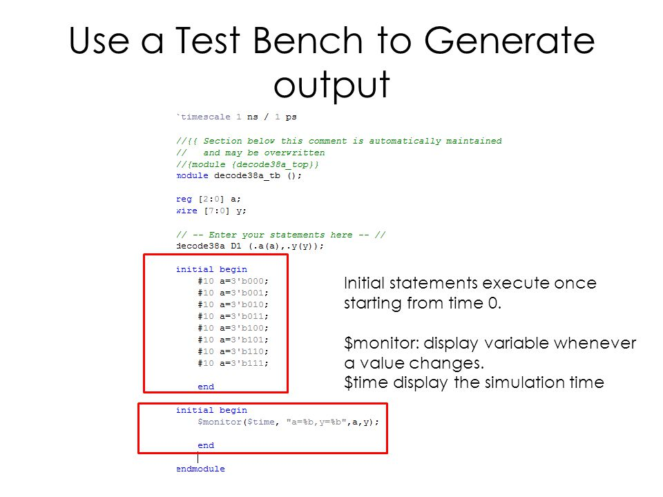 Use a Test Bench to Generate output