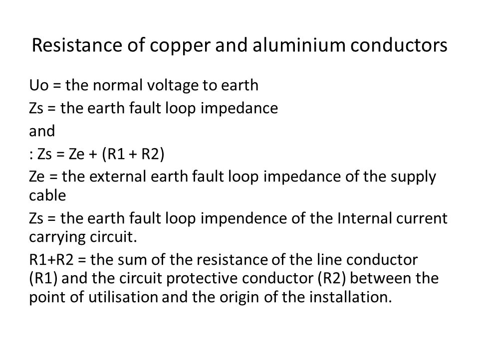 Resistance of copper and aluminium conductors