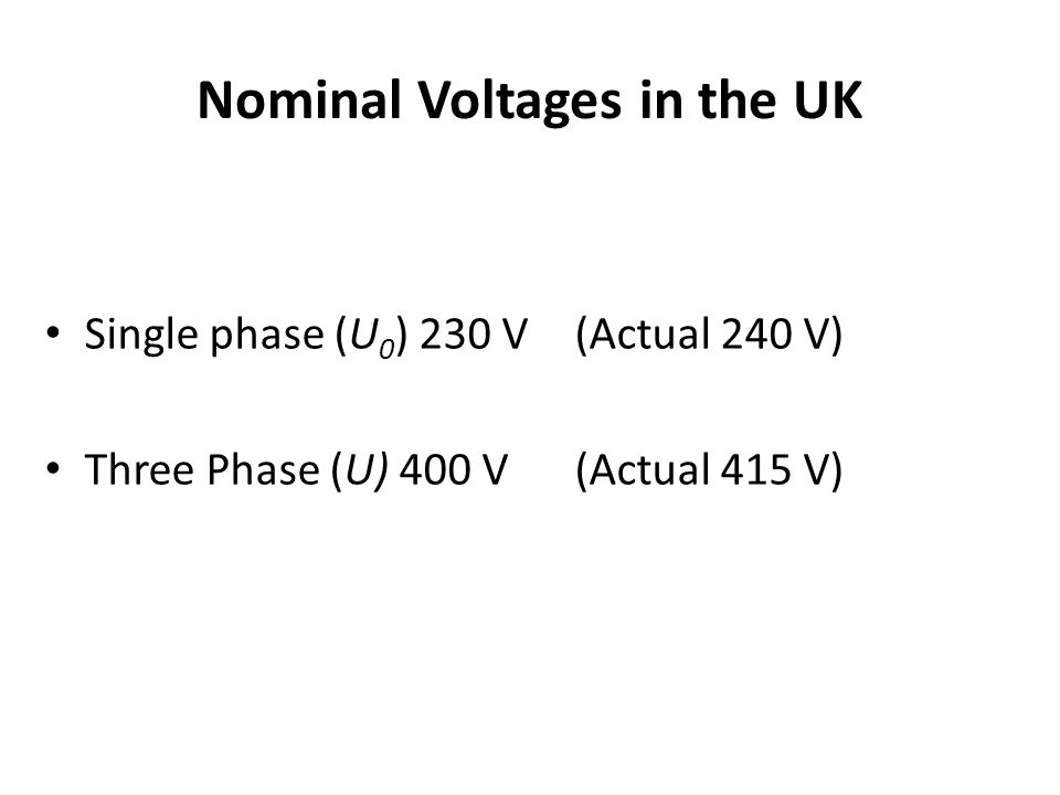 Nominal Voltages in the UK