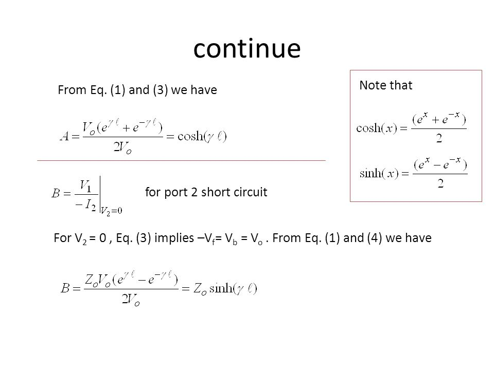 continue Note that From Eq. (1) and (3) we have