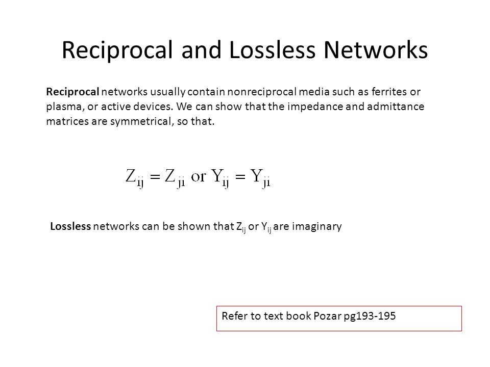 Reciprocal and Lossless Networks