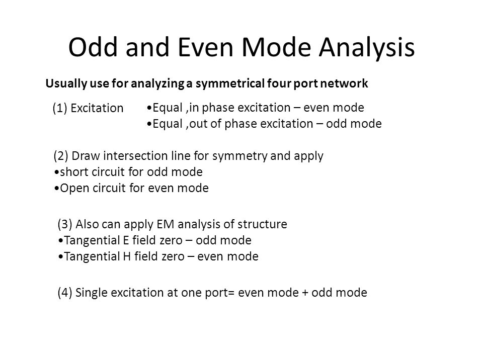 Odd and Even Mode Analysis