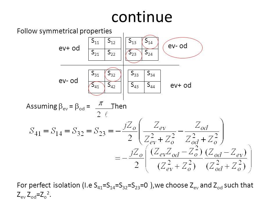 continue Follow symmetrical properties ev- od ev+ od ev- od ev+ od