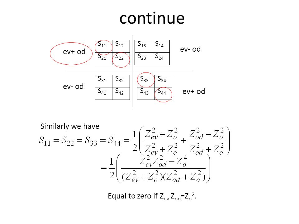 continue ev- od ev+ od ev- od ev+ od Similarly we have