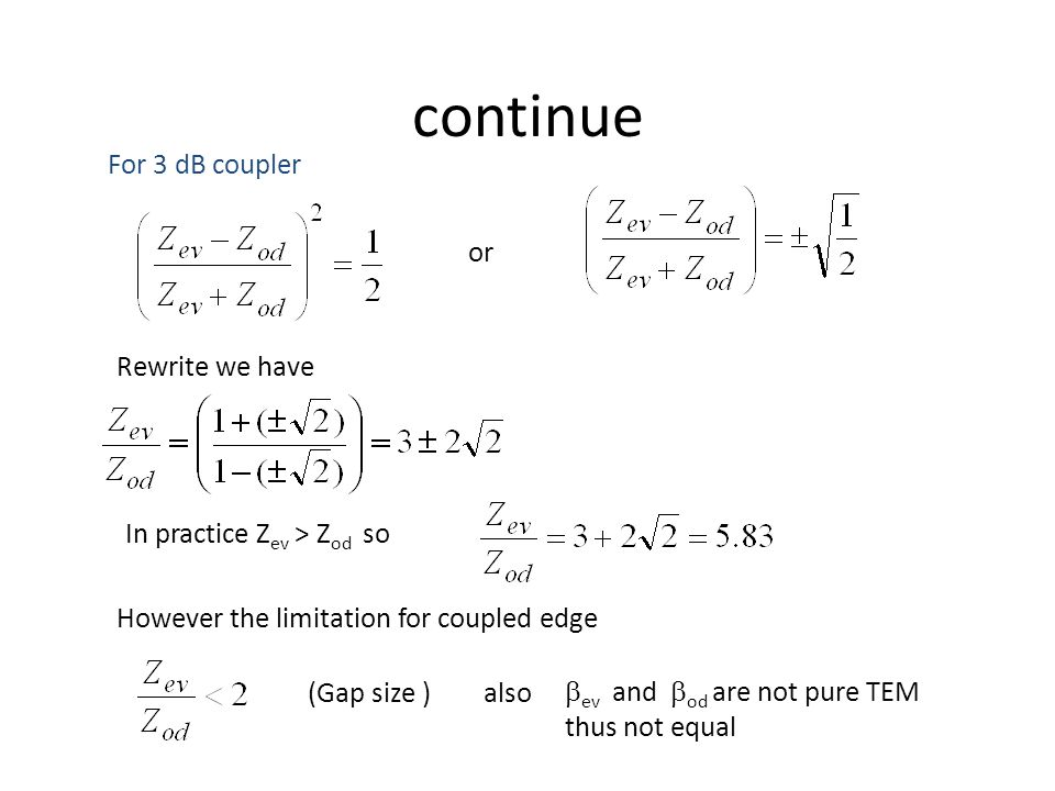 continue For 3 dB coupler or Rewrite we have