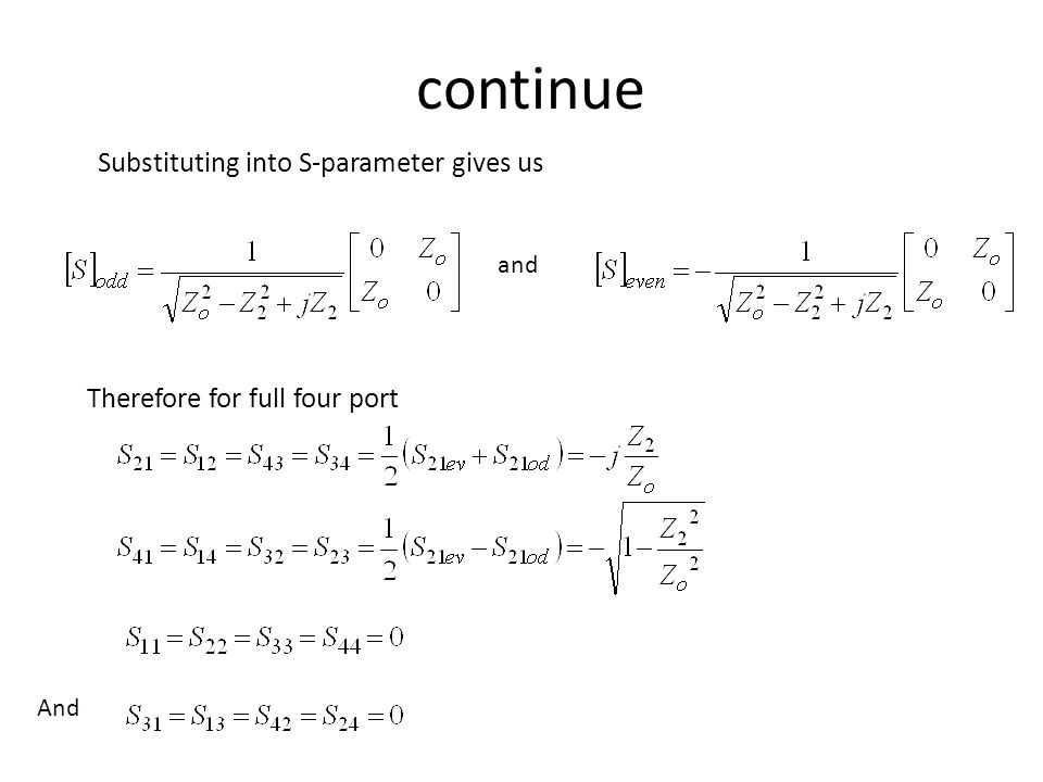 continue Substituting into S-parameter gives us