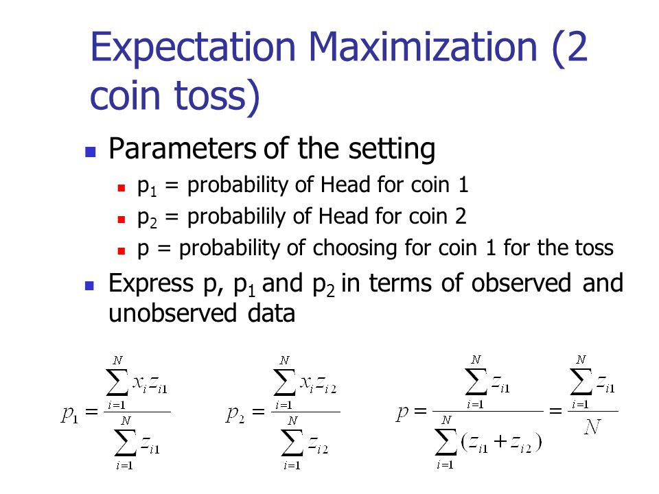 Expectation Maximization (2 coin toss)