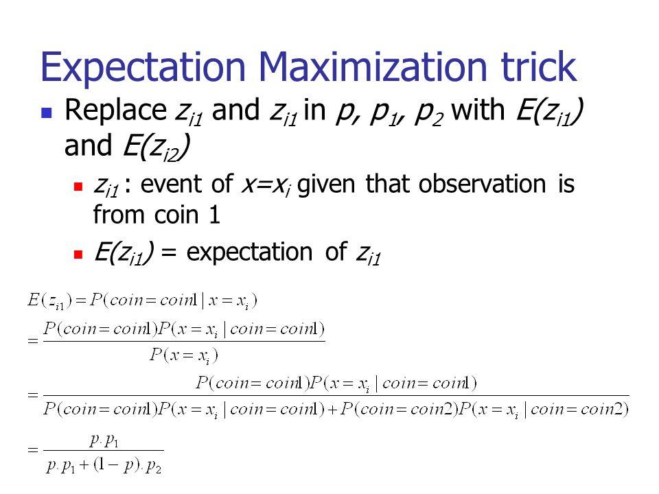 Expectation Maximization trick