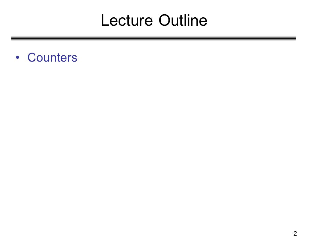 Lecture Outline Counters