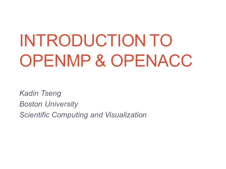 Introduction to Openmp & openACC