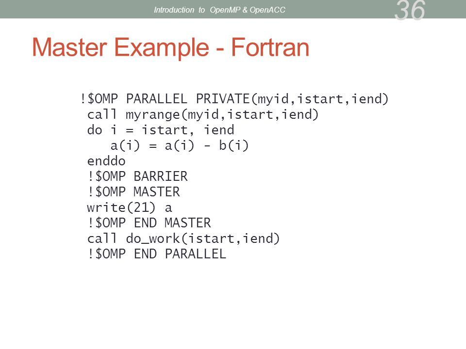 Master Example - Fortran