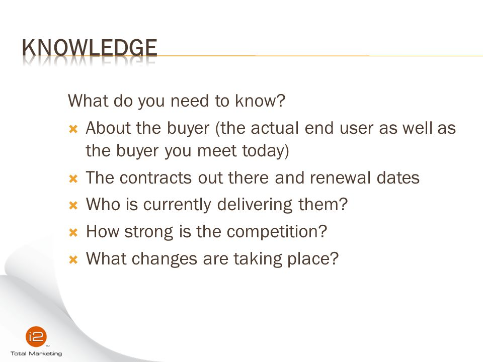 Knowledge What do you need to know