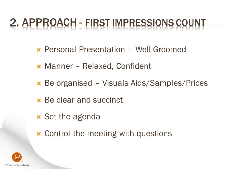 2. Approach - First Impressions Count