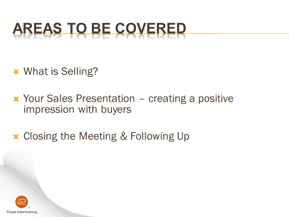 Areas to be covered What is Selling